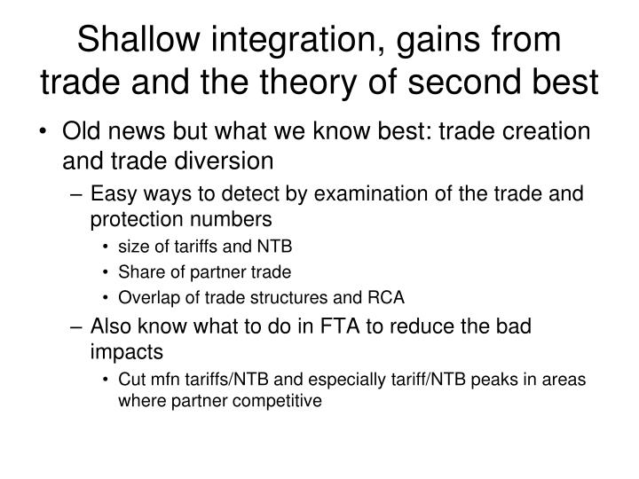Shallow integration, gains from trade and the theory of second best