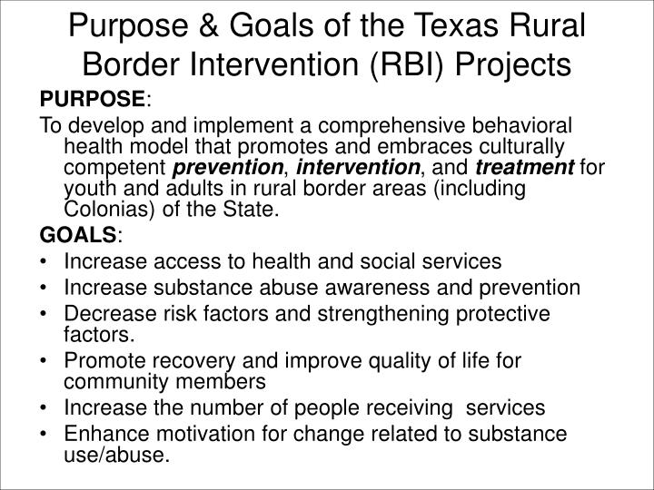 Purpose & Goals of the Texas Rural Border Intervention (RBI) Projects