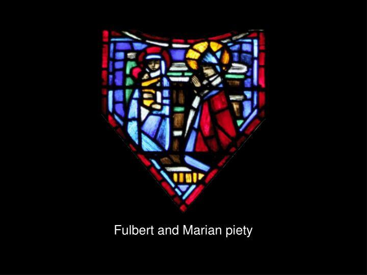 Fulbert and Marian piety