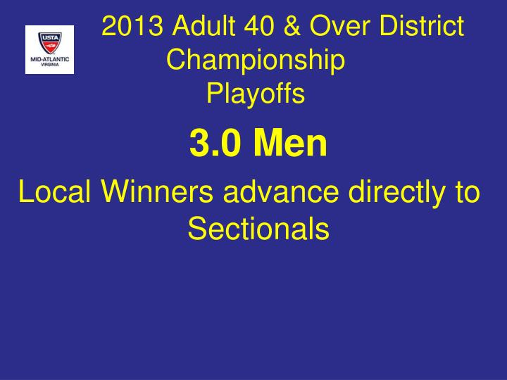 2013 Adult 40 & Over District Championship