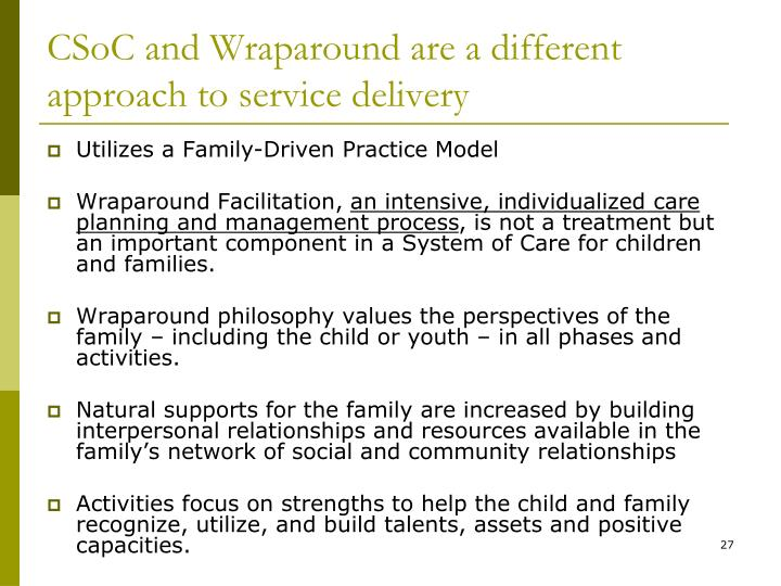CSoC and Wraparound are a different approach to service delivery