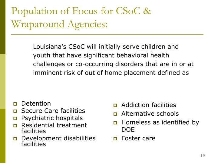 Population of Focus for CSoC & Wraparound Agencies: