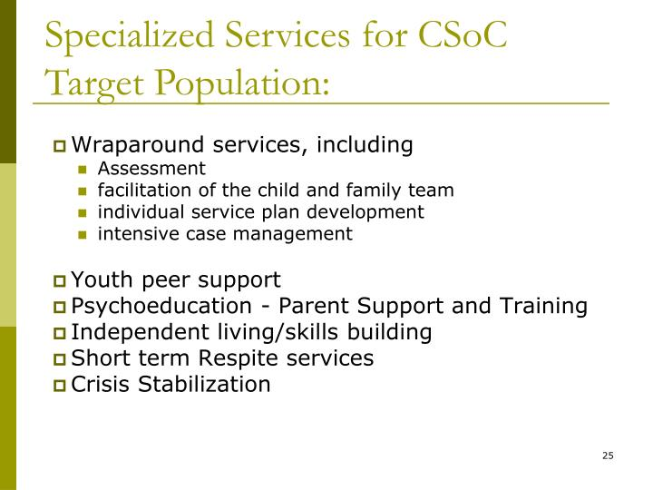 Specialized Services for CSoC Target Population: