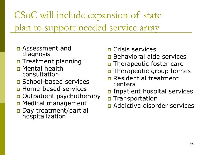 CSoC will include expansion of state plan to support needed service array