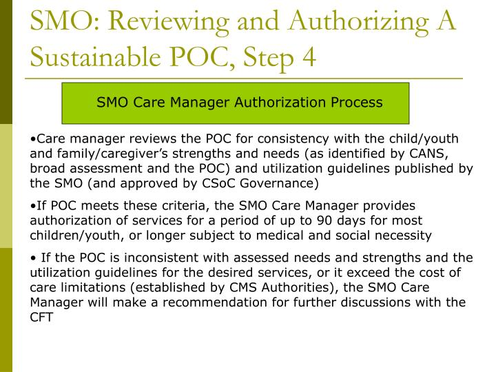 SMO: Reviewing and Authorizing A Sustainable POC, Step 4