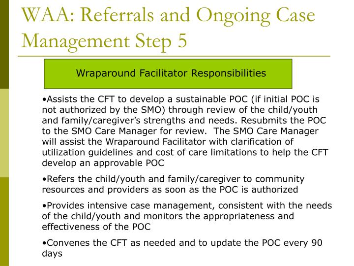 WAA: Referrals and Ongoing Case Management Step 5