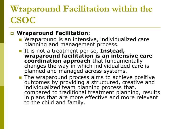 Wraparound Facilitation within the CSOC