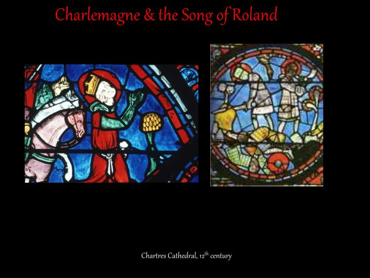 Charlemagne & the Song of Roland