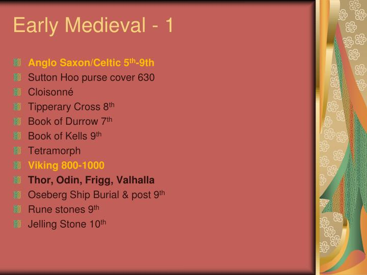 Early Medieval - 1