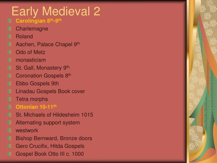 Early Medieval 2