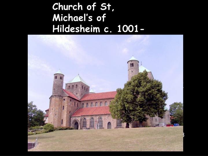 Church of St, Michael's of Hildesheim c. 1001-1031