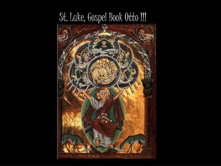 St. Luke, Gospel Book Otto III