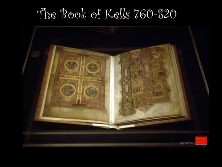 The Book of Kells 760-820