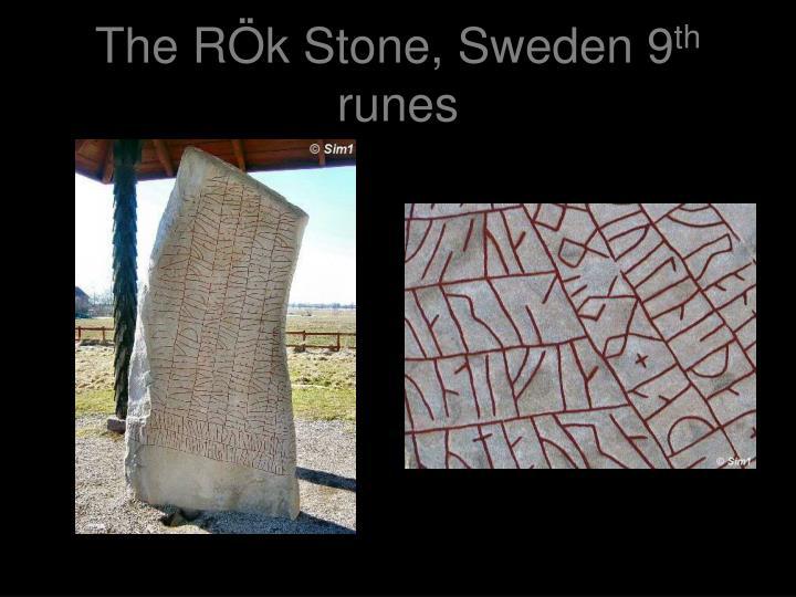 The RÖk Stone, Sweden 9