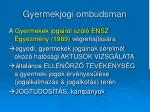 gyermekjogi ombudsman