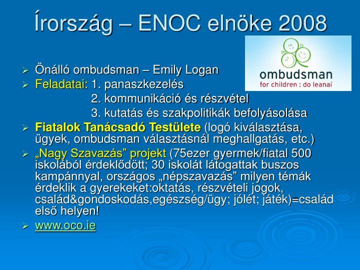 Írország – ENOC elnöke 2008