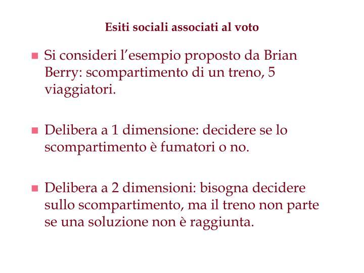 Esiti sociali associati al voto
