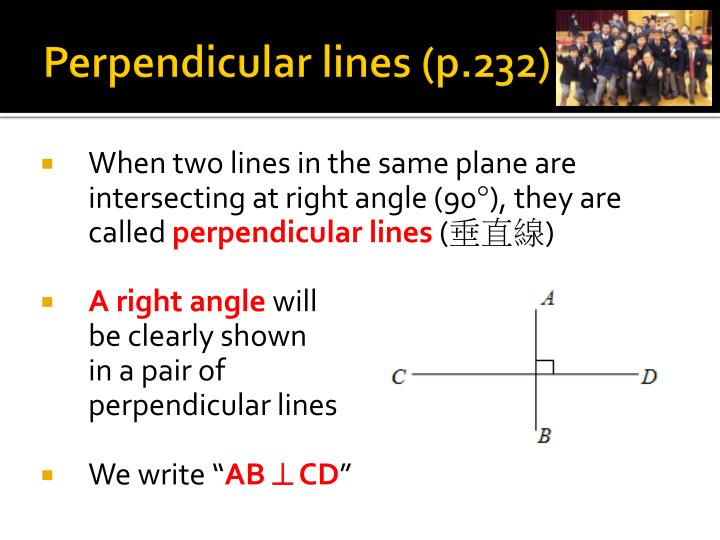 Perpendicular lines (p.232)