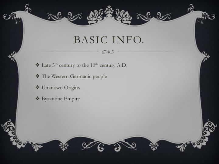 BASIC INFO.