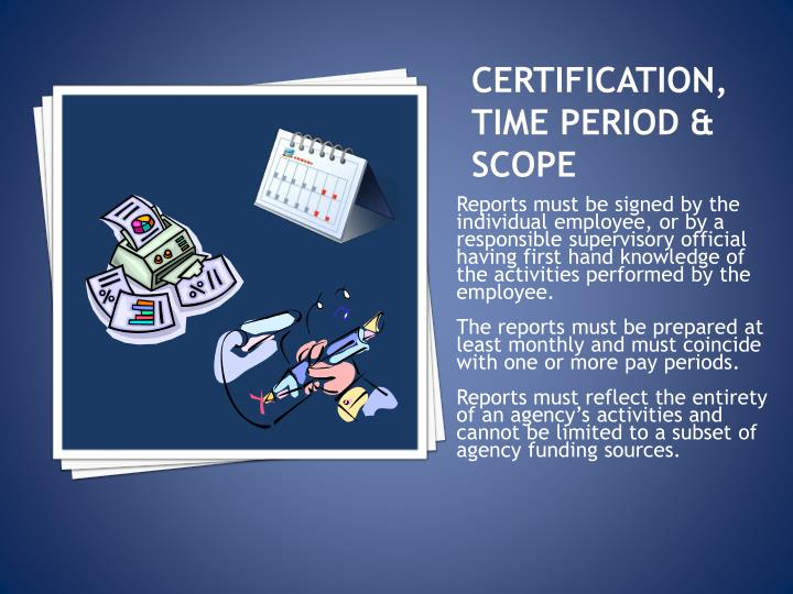 Certification, Time Period & Scope