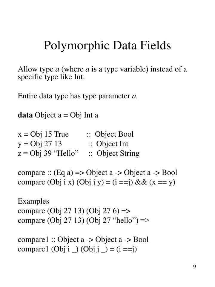 Polymorphic Data Fields