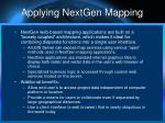applying nextgen mapping