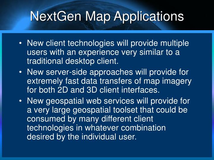 NextGen Map Applications