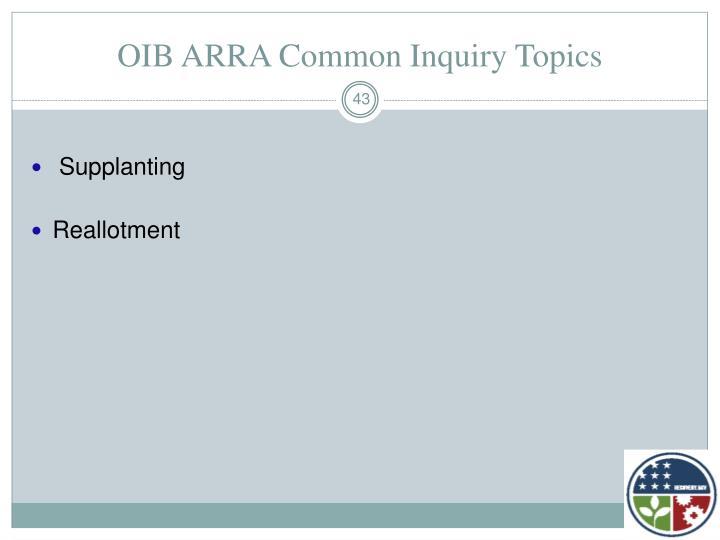 OIB ARRA Common Inquiry Topics