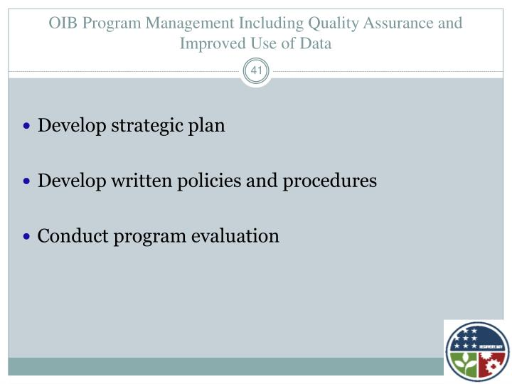 OIB Program Management Including Quality Assurance and Improved Use of Data