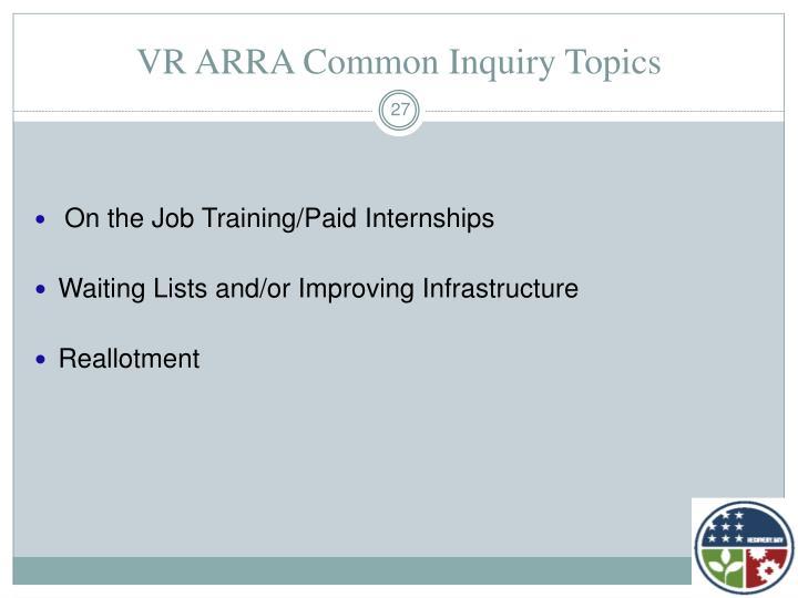 VR ARRA Common Inquiry Topics