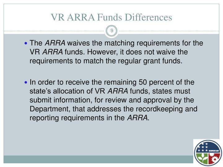 VR ARRA Funds Differences