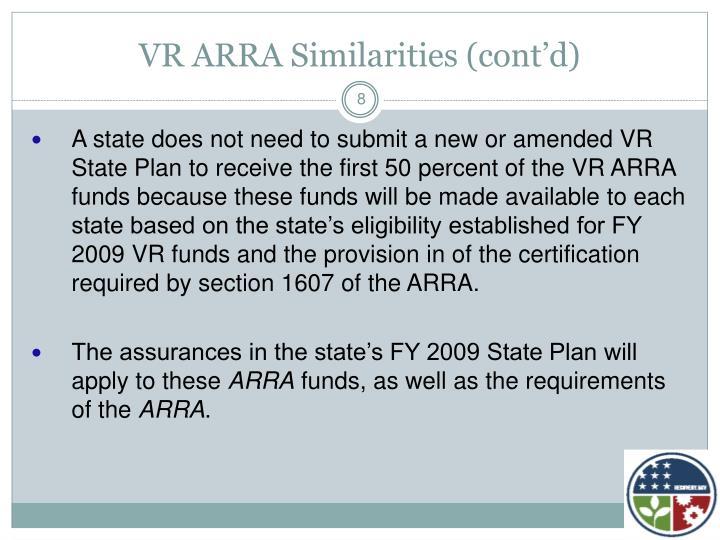 VR ARRA Similarities (cont'd)