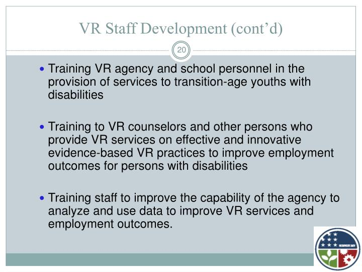 VR Staff Development (cont'd)