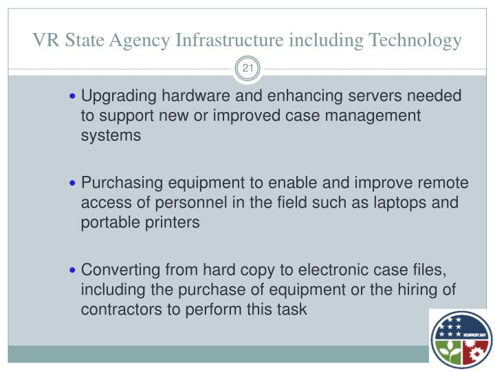 VR State Agency Infrastructure including Technology