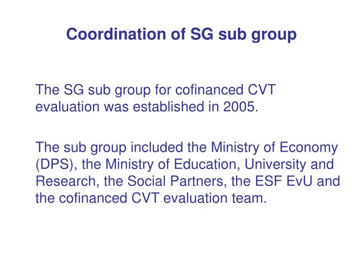 Coordination of SG sub group