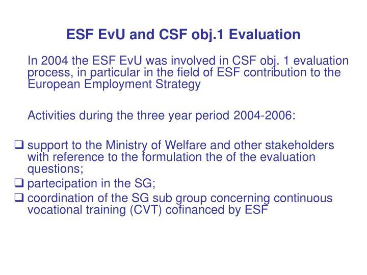 ESF EvU and CSF obj.1 Evaluation