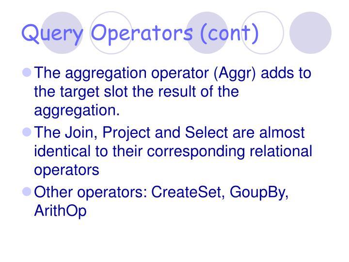 Query Operators (cont)