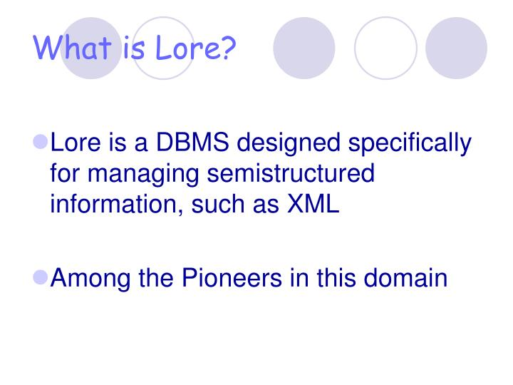 What is Lore?