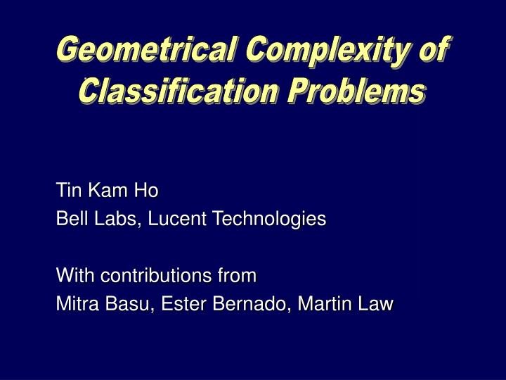 Geometrical Complexity of