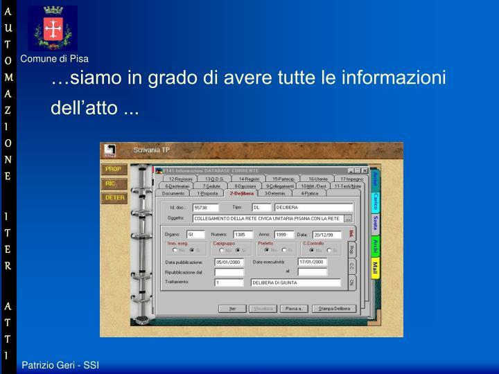 …siamo in grado di avere tutte le informazioni