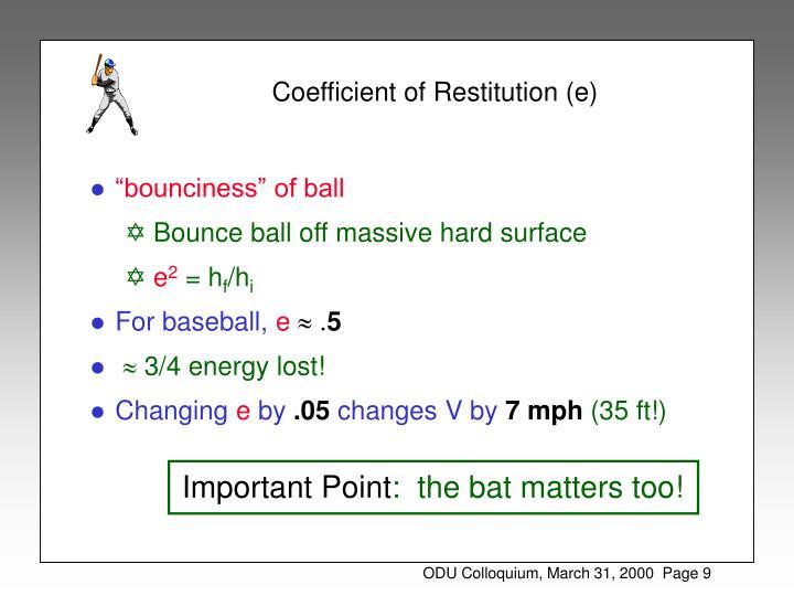 Coefficient of Restitution (e)