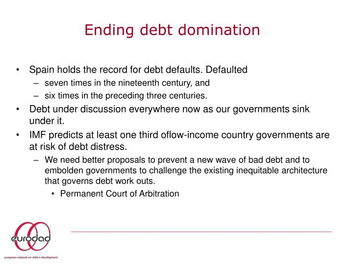 Ending debt domination