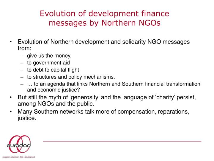 Evolution of development finance messages by Northern NGOs