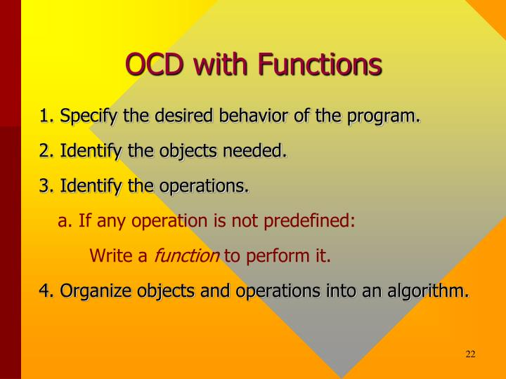 OCD with Functions