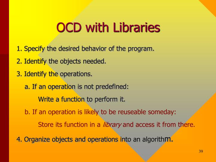 OCD with Libraries