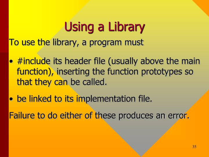 Using a Library