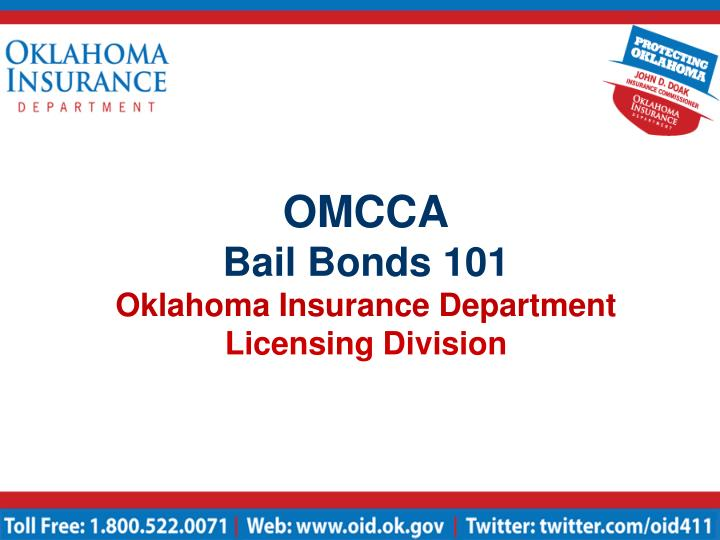 Omcca bail bonds 101 oklahoma insurance department licensing division