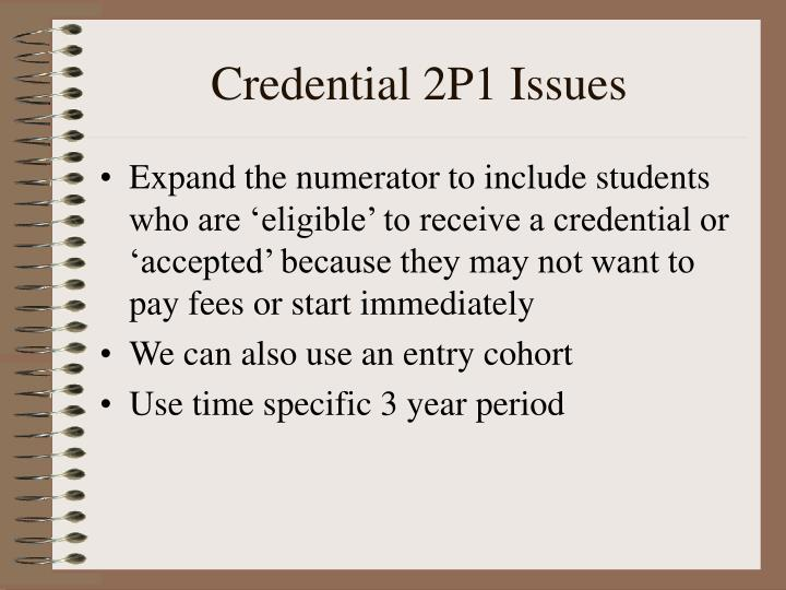 Credential 2P1 Issues