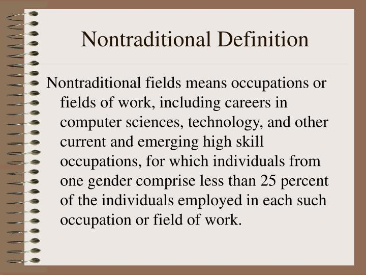 Nontraditional Definition