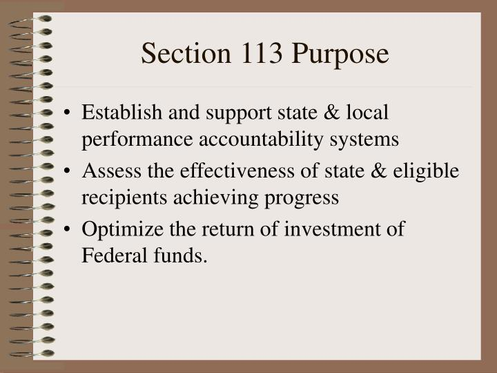 Section 113 purpose